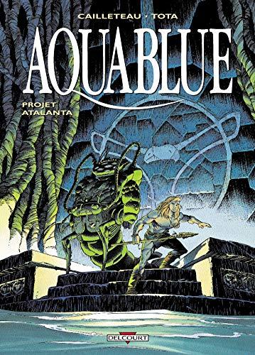 Aquablue, tome 5 : Projet Atalanta
