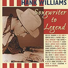 Tribute To Hank Williams - Songwriter To Legend