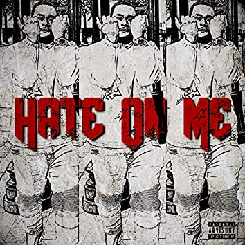 Hate on Me
