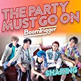 Shaking / The Party Must Go On(DVD付限定盤B)