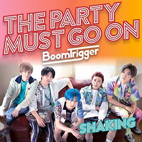 [画像:Shaking / The Party Must Go On(DVD付限定盤B)]