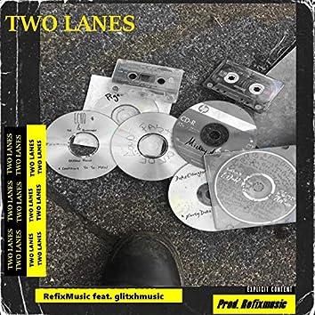 Two Lanes (feat. GlitxhMusic)