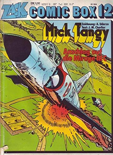 Zack Comic Box Nr. 12 Mick Tangy Anschlag auf die Mirage III C