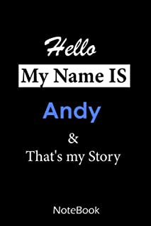 Andy : My name is Andy : This NoteBook is For Andy: lined paper notebook 6*9, 110 pages