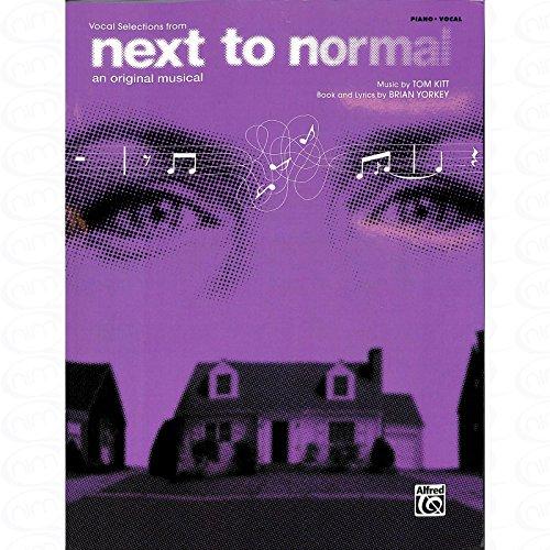 Next To normal–An Original Musical–Vocal Selections–Arreglados para Songbook [de la fragancia/Alemán] Compositor: Masilla Tom
