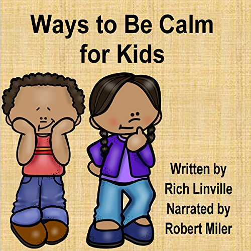 Ways to Be Calm for Kids audiobook cover art
