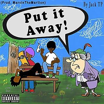 Put It Away
