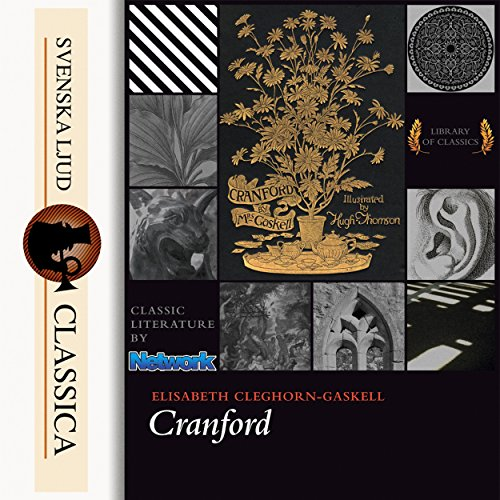 Cranford                   By:                                                                                                                                 Elizabeth Cleghorn Gaskell                               Narrated by:                                                                                                                                 Sibella Denton                      Length: 6 hrs and 4 mins     2 ratings     Overall 3.0