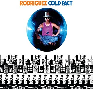 rodriguez cold fact songs