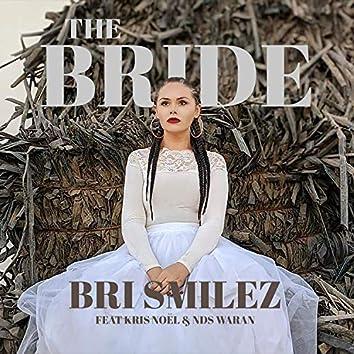 The Bride (feat. Kris Noel & NDS WARAN)
