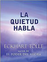 La Quietud Habla: Stillness Speaks Spanish (Spanish Edition)