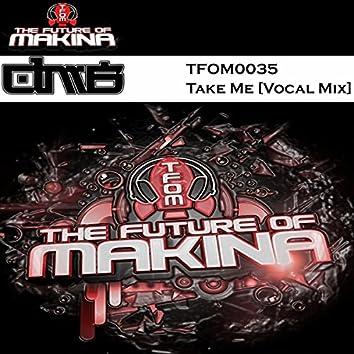 Take Me (Vocal Mix)