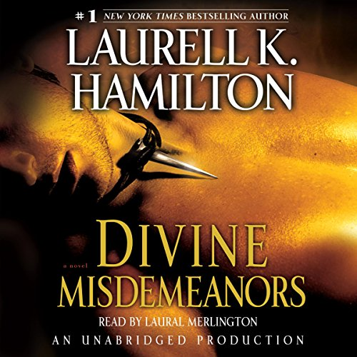 Divine Misdemeanors: Meredith Gentry, Book 8     A Novel              By:                                                                                                                                 Laurell K. Hamilton                               Narrated by:                                                                                                                                 Laural Merlington                      Length: 10 hrs and 43 mins     1,133 ratings     Overall 4.4