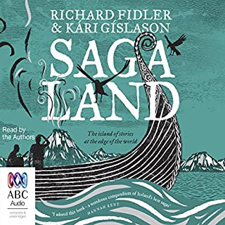 Saga Land                   By:                                                                                                                                 Richard Fidler,                                                                                        Kári Gíslason                               Narrated by:                                                                                                                                 Richard Fidler,                                                                                        Kári Gíslason                      Length: 13 hrs and 51 mins     125 ratings     Overall 4.5