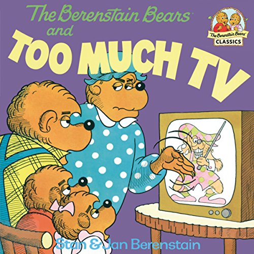 The Berenstain Bears and Too Much TV (First Time Books(R)) (English Edition)