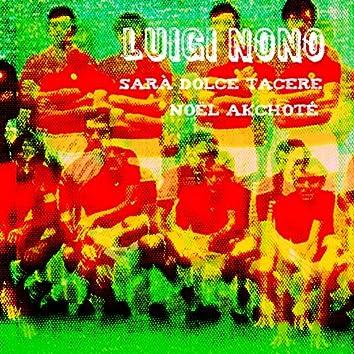 Luigi Nono: Sarà dolce tacere (Arr. for Guitar)