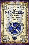 La hechicera (Los secretos del inmortal Nicolas Flamel nº 3) (Spanish Edition)