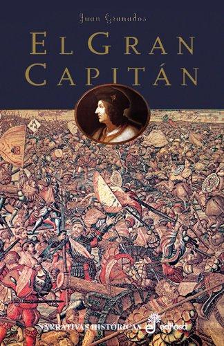 El gran capitn (Narrativas Históricas)