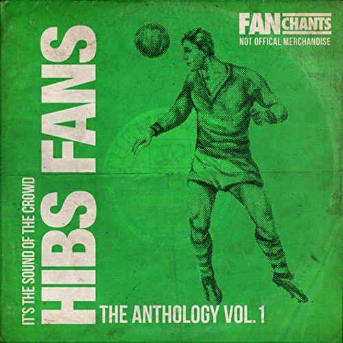 Hibs Fans Anthology 1 2nd Edition
