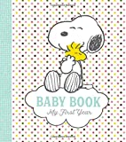 Peanuts Baby Book: My First Year baby memory books Oct, 2020