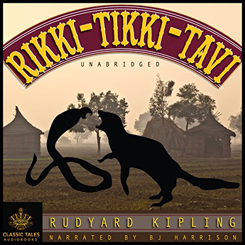 Rikki Tikki Tavi [Classic Tales Edition] audiobook cover art
