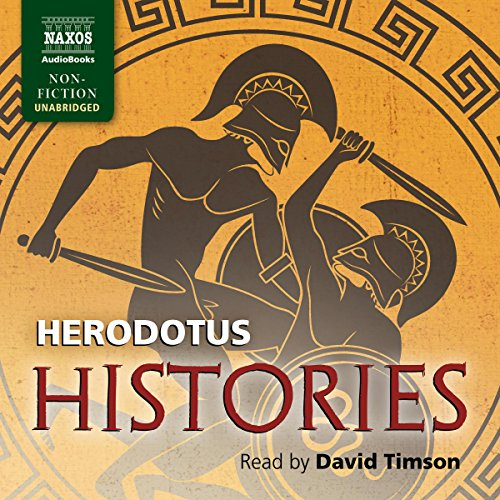 Histories                   By:                                                                                                                                 Herodotus                               Narrated by:                                                                                                                                 David Timson                      Length: 27 hrs and 28 mins     68 ratings     Overall 4.8