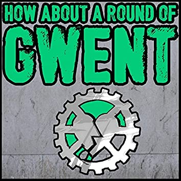 How About a Round of Gwent?