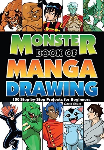Monster Book of Manga Drawing: 150 Step-by-Step Projects for Beginners (English Edition)