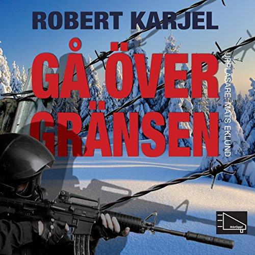 Gå över gränsen audiobook cover art