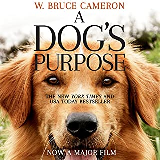 A Dog's Purpose     A novel for humans              By:                                                                                                                                 W. Bruce Cameron                               Narrated by:                                                                                                                                 William Dufris                      Length: 8 hrs and 17 mins     86 ratings     Overall 4.8
