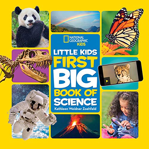 National Geographic Little Kids First Big Book of Science (Little Kids First Big Books)