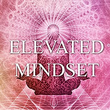 Elevated Mindset