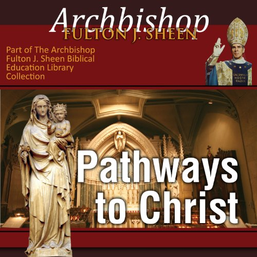 Pathways to Christ audiobook cover art