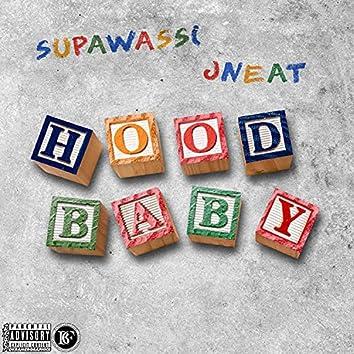 Hood Baby (feat. J Neat)