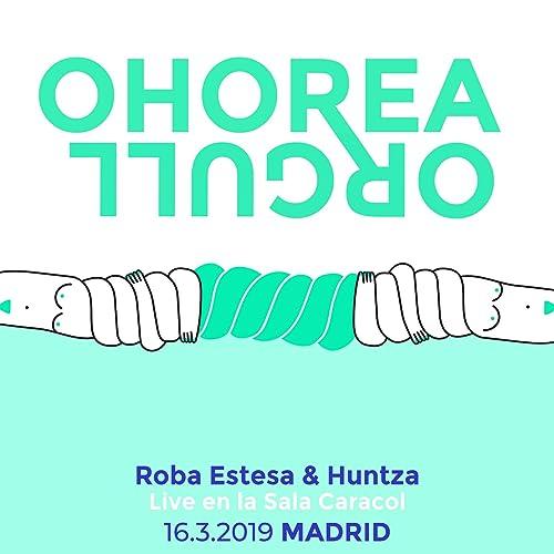 Amazon.com: Ohorea (Orgull) [Live In Madrid]: Roba Estesa ...