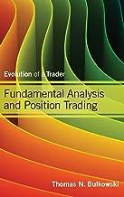 Best fundamental analysis and position trading bulkowski Reviews