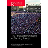 The Routledge Handbook of Planning Theory (English Edition)