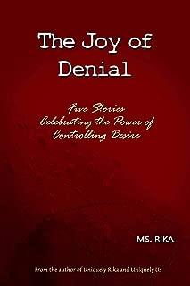 The Joy of Denial