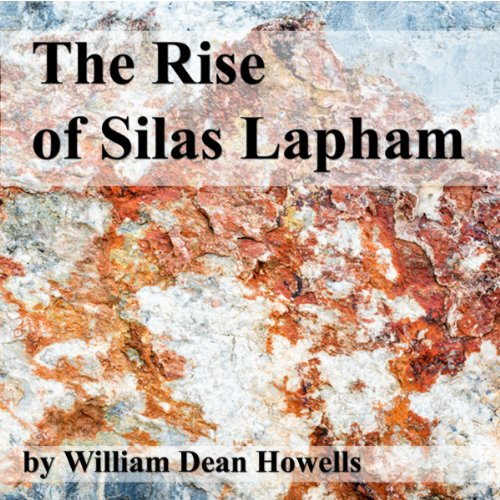 The Rise of Silas Lapham audiobook cover art