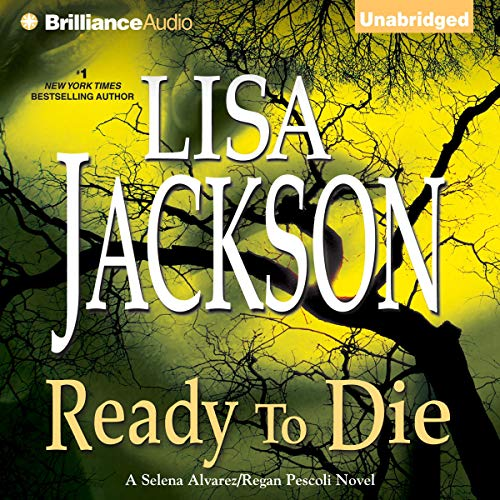 Ready to Die Audiobook By Lisa Jackson cover art