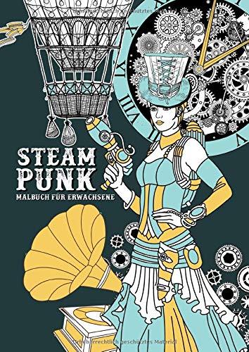 Steampunk - Malbuch für Erwachsene: Malbuch für Erwachsene   20er Jahre Gothic Punk Mechanik   Wunderschöne Retro Frauen im viktorianischen Stil   schwarzer Hintergrund   A4   100S.