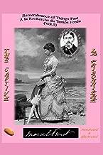 REMEMBRANCE OF THINGS PAST / À LA RECHERCHE DU TEMPS PERDU: THE CAPTIVE (ANNOTATED & ILLUSTRATED) / LA PRISONNIERE (Proust Complete Bilingual - English / French- Vol. 1 to 7.)