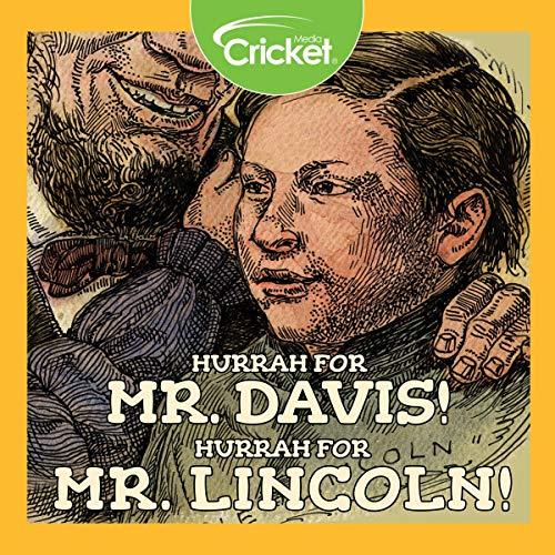 Hurrah for Mr. Davis! Hurrah for Mr. Lincoln! cover art