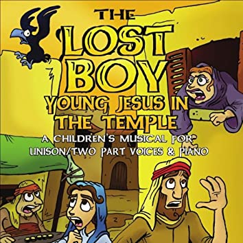 The Lost Boy: Young Jesus in the Temple