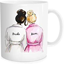 Funny Coffee Mug Tea Cup Inspirational Quote For Women - Bride With Mom,Wedding Gift for Mommy and Mother in Law - White Fine Bone China Ceramic 11 Oz