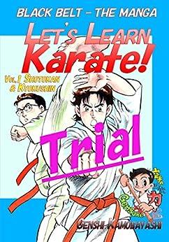 Let's Learn Karate! -Trial-: Black Belt -The Manga(Comics) by [Genshi Kamobayashi, Joe Swift]