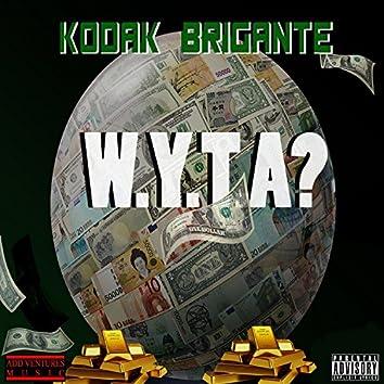 W.Y.T.A.