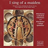 I Sing of a Maiden (Favourite Music Including Ave Maria, Pie Jesu, Panis angelis, Jesu Joy & Easter...