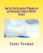 How Can I Find All countries' IP Numbers for my Professional E-Commerce Web Port (1)