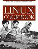 Linux Cookbook by Carla Schroder (9-Dec-2004) Paperback